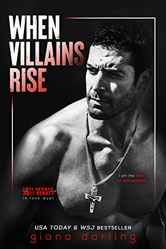 When Villains Rise (Anti-Heroes in …