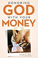Honoring God With Your Money