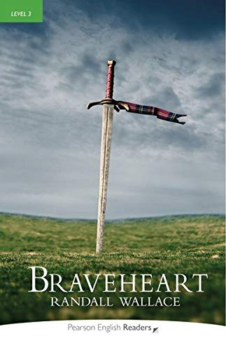 Level 3: Braveheart (Pearson English Graded Readers)