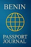 Benin Passport Journal: Blank Lined Benin Travel Journal/Notebook/Diary - Great Benin Gift/Present/Souvenir for Travel Lovers