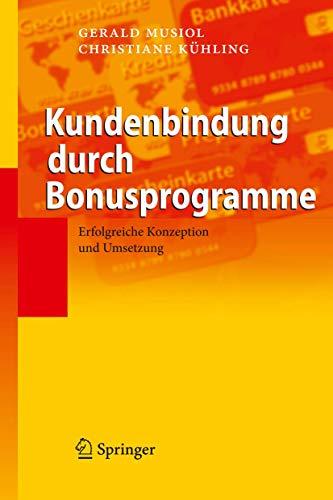 Kundenbindung durch Bonusprogramme: Erfolgreiche Konzeption und Umsetzung