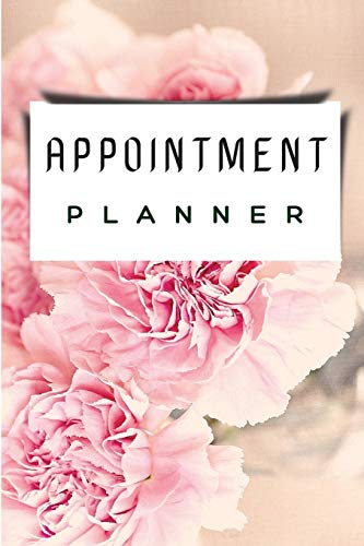 Appointment Planner: Best Appointment Planner / Planner For Men And Women. Amazing Planner For Daily Planning For All Adults. Get This Planner And ... Acquire Schedule Planner Weekly And Monthly