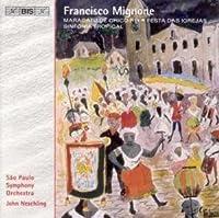 Mignone: Festa Das Igrejas; Si by FRANCISCO MIGNONE (2005-03-01)