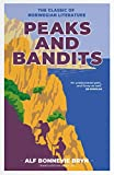 Peaks and Bandits: The classic of Norwegian literature (English Edition)
