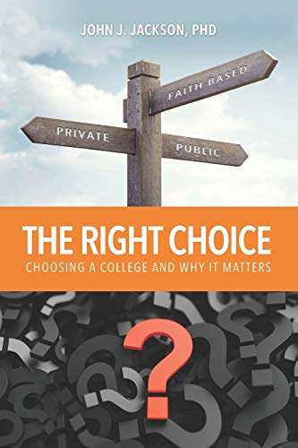 The Right Choice: Choosing a College and Why it Matters