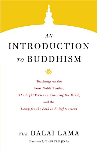 An Introduction to Buddhism (Core Teachings of Dalai Lama Book 1)