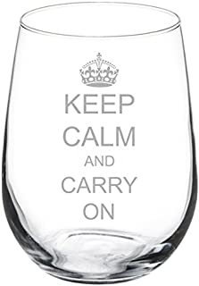 keep calm and carry on drinking wine glass