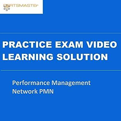 CERTSMASTEr Performance Management Network PMN Practice Exam Video Learning Solutions