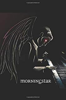 Morning Star: Lucifer At The Piano Notebook, Journal for Writing, Size 6