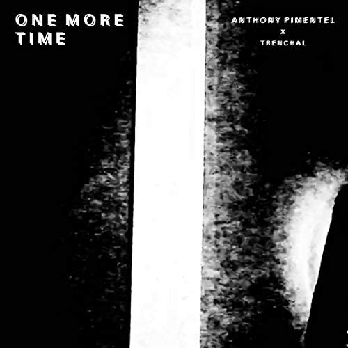 Anthony Pimentel feat. Trenchal