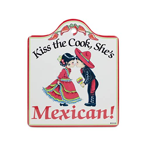 Kiss the Cook. She's Mexican Cheeseboard