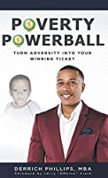 Poverty Powerball: Turn Adversity Into Your Winning Ticket