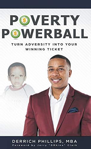 Poverty Powerball: Turn Adversity Into Your Winning Ticket