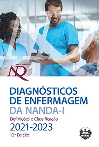 Diagnósticos de Enfermagem da NANDA-I: Definições e Classificação - 2021-2023