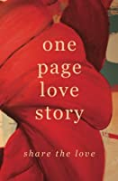 One Page Love Story: Share The Love 0991376218 Book Cover