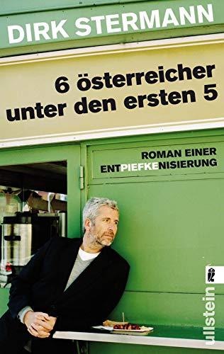 Sechs Österreicher unter den ersten fünf: Roman einer Entpiefkenisierung (0)