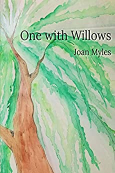 One with Willows by [Joan Myles]