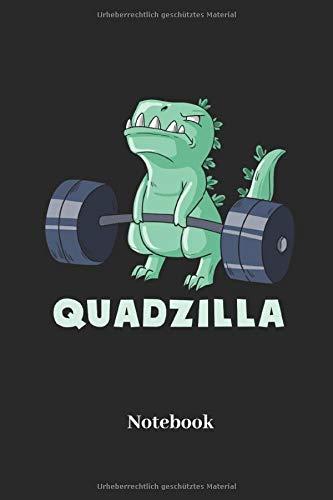 Quadzilla Notebook: Liniertes Notizbuch für Sportler, Bodybuilder und Fitness Fans - Notizheft, Tagebuch Geschenk für Männer, Frauen und Kinder