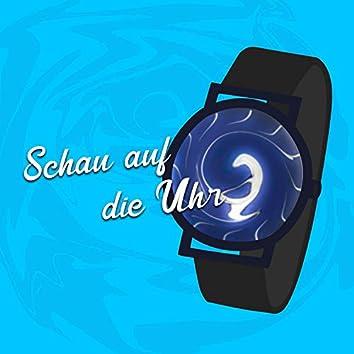 Schau auf die Uhr (feat. HDI)
