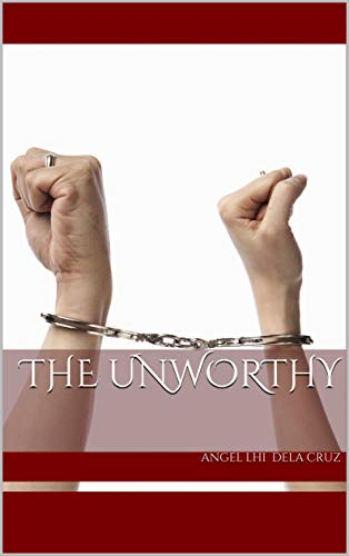 The Unworthy (English Edition)