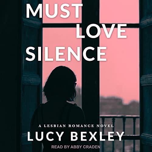 Must Love Silence cover art
