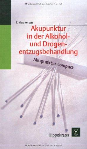 Akupunktur in der Alkohol- und Drogenentzugsbehandlung