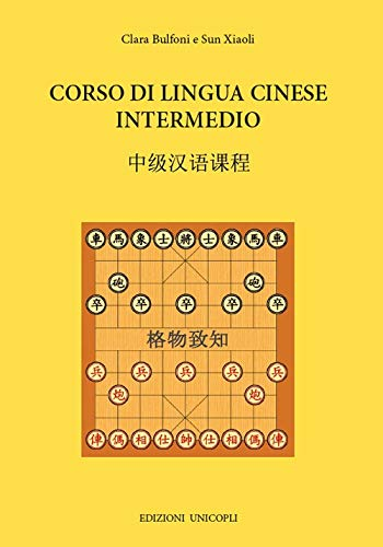 Corso di lingua cinese intermedio. Con CD-Audio