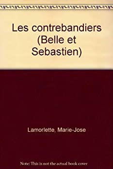 Hardcover Les contrebandiers (Belle et Se´bastien) (French Edition) [French] Book