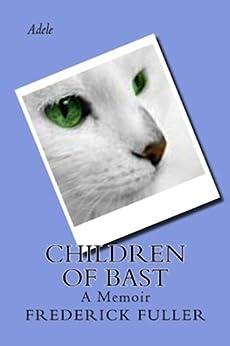 Children of Bast by [Frederick  Fuller]