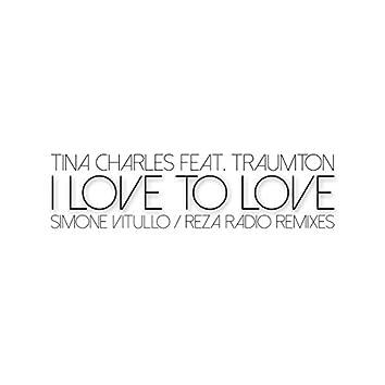 I Love to Love (Simone Vitullo / Reza Radio Remixes)