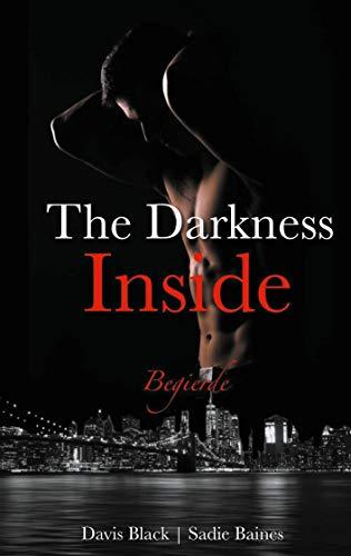 The Darkness Inside: Begierde