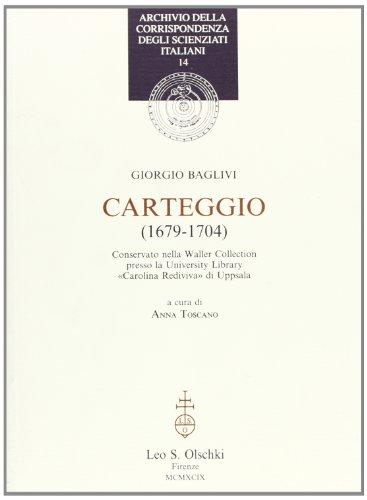 CARTEGGIO (1679-1704) (ARCHIVIO DELLA)