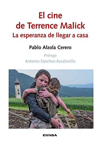 El Cine De Terrence Malick: La esperanza de llegar a casa (Comunicación)