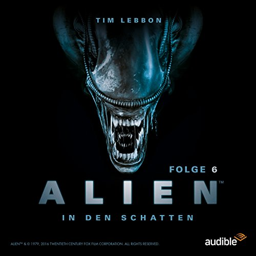 ALIEN - In den Schatten 6 audiobook cover art