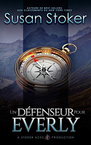 Un Défenseur pour Everly (Mercenaires Rebelles t. 5) (French Edition)