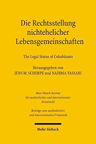 Die Rechtsstellung nichtehelicher Lebensgemeinschaften - The Legal Status of Cohabitants (Beiträge zum ausländischen und internationalen Privatrecht, Band 81)