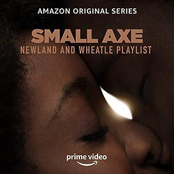 Small Axe: Newland and Wheatle Playlist