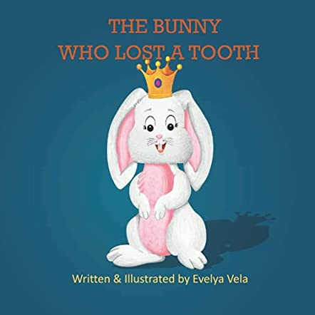 The Bunny Who Lost a Tooth