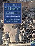Chaco Handbook: An Encyclopedia Guide (Chaco Canyon)