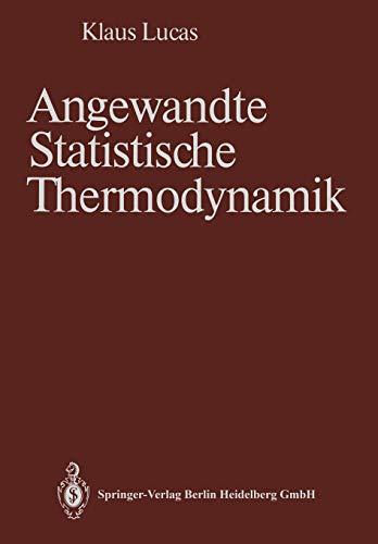 Angewandte Statistische Thermodynamik