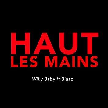 Haut les mains (feat. Blaaz)