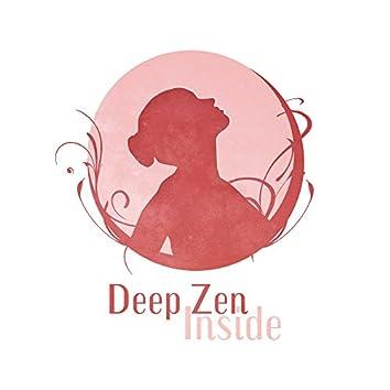 Deep Zen Inside