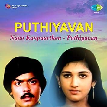 "Nano Kanpaarthen (From ""Puthiyavan"") - Single"