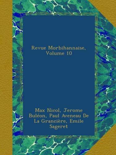 Revue Morbihannaise, Volume 10