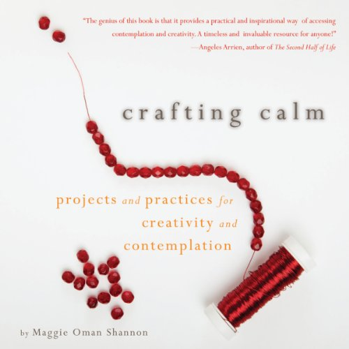 Crafting Calm audiobook cover art