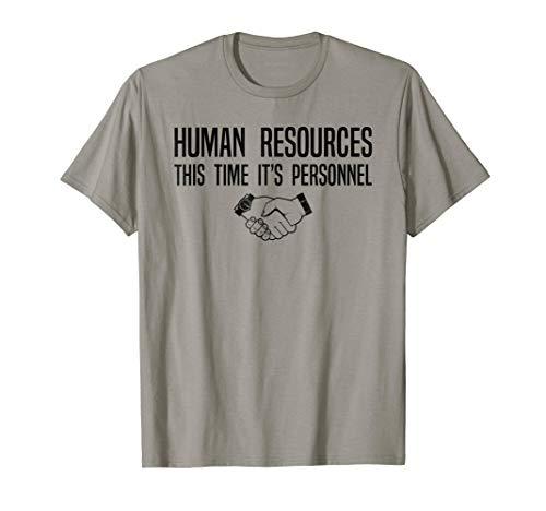 Funny Human Resources T-Shirt, Working Staff Pun Tee Apparel