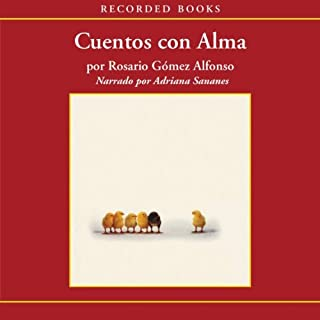 Cuentos con alma [(Stories with Soul) Texto Completo] audiobook cover art