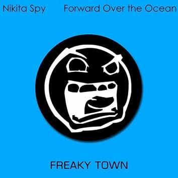 Forward Over the Ocean