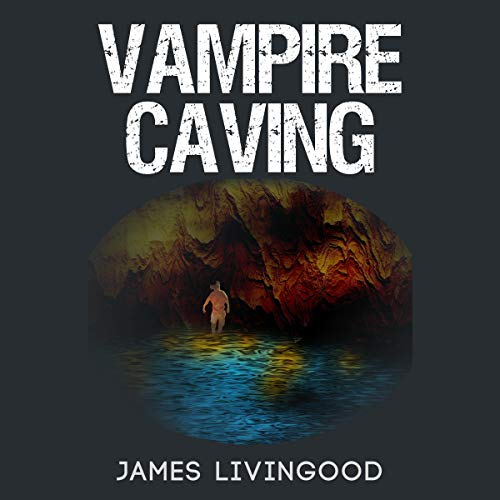 Vampire Caving audiobook cover art