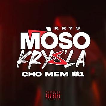 Moso krys la (Cho mem #1)